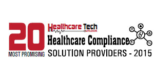 20 Most Promising Healthcare Compliance Solution Providers 2015